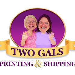 Two Gals Printing & Shipping